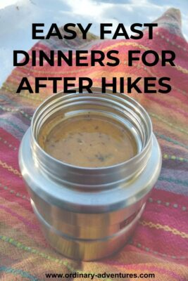 A multi colored cloth napkin on the snow. On the napkin is a silver colored thermos with soup in it. Text reads: Easy fast dinners for after hikes