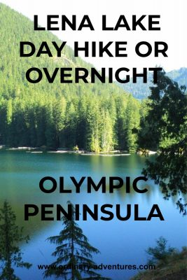 A calm alpine lake on a sunny day surrounded by evergreen trees. Text reads: Lena Lake Day hike or overnight Olympic Peninsula